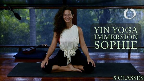 Yin Yoga Immersion-Sophie | Yin Yoga Online Course | Sanctuary Wellness