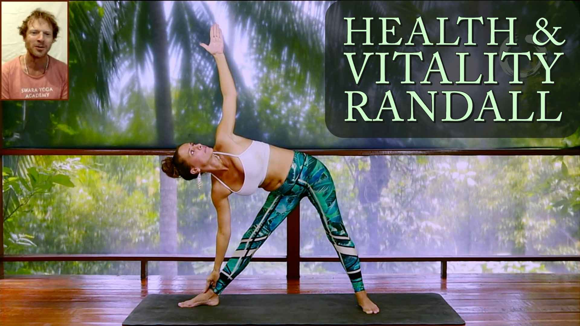 Yoga for Health & Vitality Yoga Workshop - Randall | Online Yoga Classes