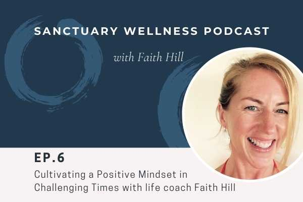 Cultivating a Positive Mindset in Challenging Times
