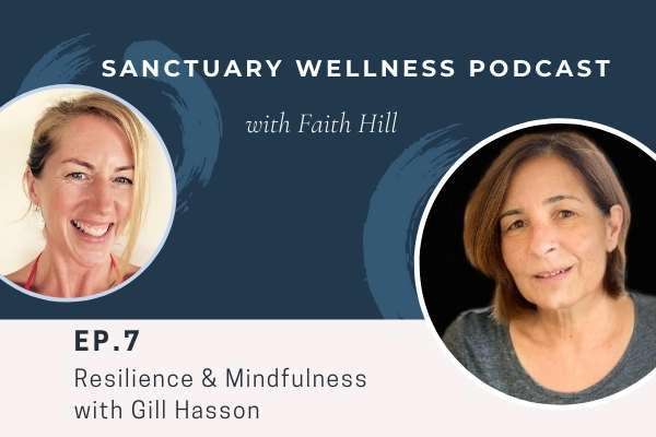 Resilience & Mindfulness with Gill Hasson