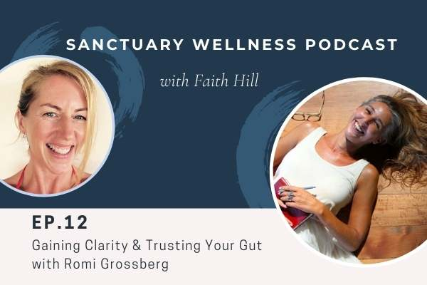 Gaining Clarity & Trusting Your Gut